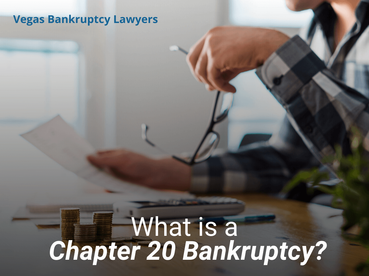 What is a Chapter 20 Bankruptcy?