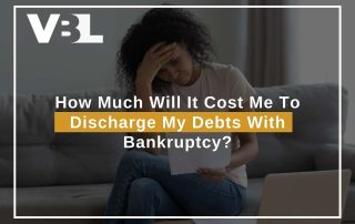 How Much Will It Cost Me To Discharge My Debts With Bankruptcy?